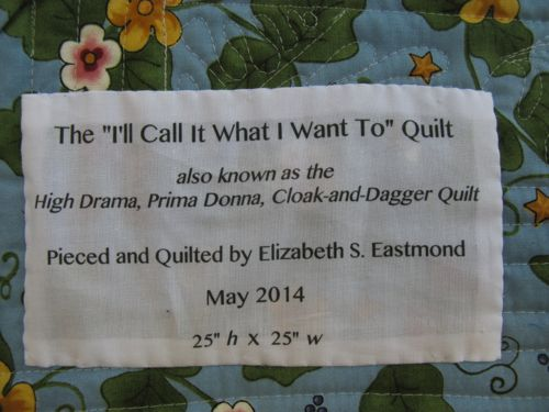 I'll Call It What I Want To quilt_label
