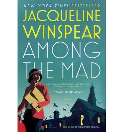 Among the Mad Maisie Dobbs