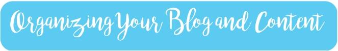 Organizing Blog Content
